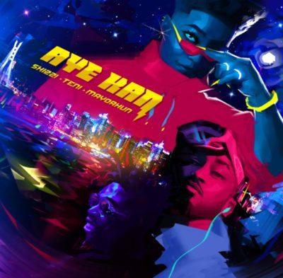 Shizzi ft. Teni & Mayorkun – Aye Kan