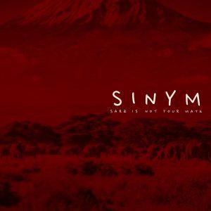 Sarz - Sinym (Sarz Is Not Your Mate)