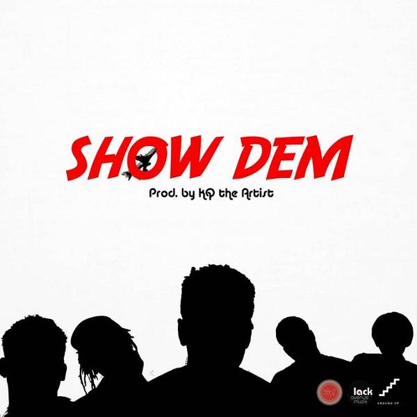Shaker ft. Ko-Jo Cue, Twitch, Kofi Mole & S3fa – Show Dem