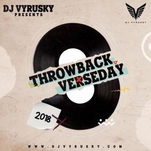 DJ Vyrusky – Throwback Verseday 2018