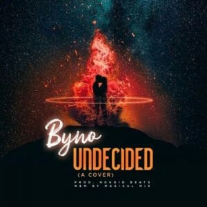 Byno – Undecided (Chris Brown Cover)