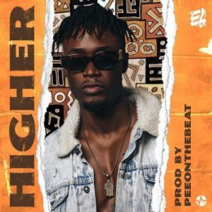 E.L – Higher (Prod. by PeeOnDaBeat)