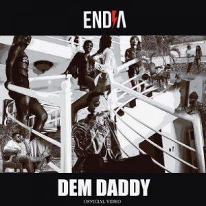 [Video] Endia – Dem Daddy