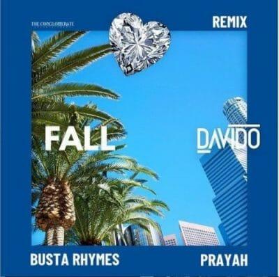 Davido ft. Busta Rhymes & Prayah – Fall (Remix)