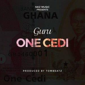 Guru – One Cedi (Prod. by TomBeatz)