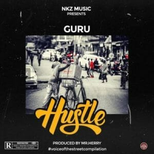 Guru – Hustle (Prod. by Mr Herry)