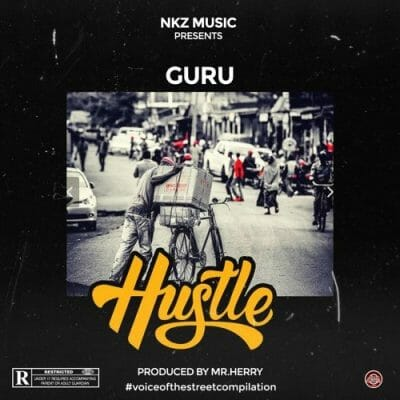 Guru – Hustle (Prod. by Mr Herry)