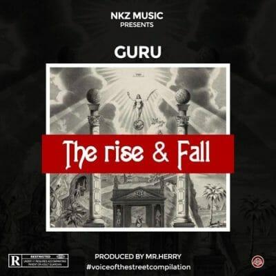 Guru – The Rise & Fall (Prod. by Mr. Herry)