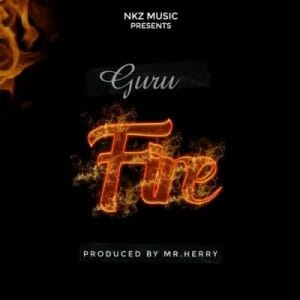 Guru – Fire (Prod. by Mr Herry)