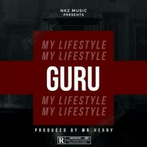 Guru – My LifeStyle (Prod. By Mr Herry)