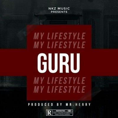 Guru – My LifeStyle (Prod. By Mr Herry)