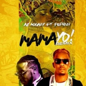 AK Mogazy ft. Peruzzi – Mama Yo (Remix)
