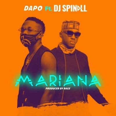 Dapo ft. DJ Spinall – Mariana