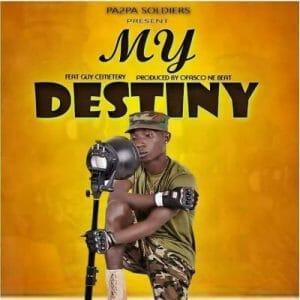 Patapaa ft. Guy Cemetery – My Destiny
