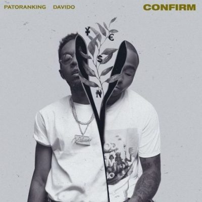 Patoranking ft. Davido – Confirm