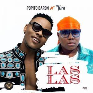 Popito Baron ft. Teni – Las Las