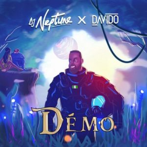 DJ Neptune ft. Davido – Démo