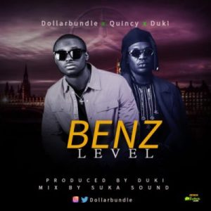 Dollarbundle, Quincy & Duki – Benz Level