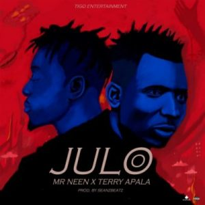 Mr Neen & Terry Apala – Julo