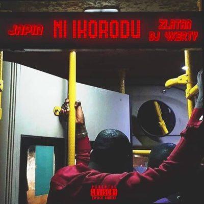 Japin ft. Zlatan & DJ 4kerty – Ni Ikorodu