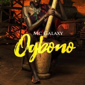 MC Galaxy – Ogbono