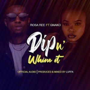 Rosa Ree ft. G Nako – Dip In Whine