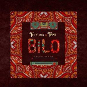 Tee-Y Mix ft. Teni – Bilo
