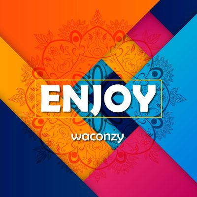 Waconzy – Enjoy