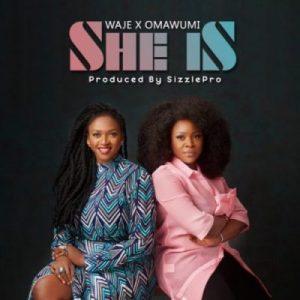 Waje & Omawumi – She Is