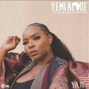 Yemi Alade ft. Slimcase & Brainee – Yaji