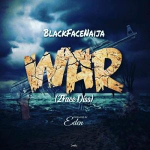Blackface – War (2face Diss)