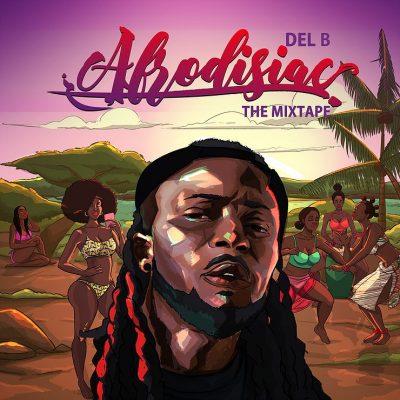 Del B - Afrodisiac