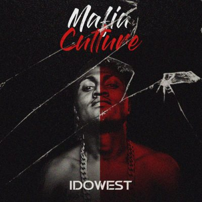 Idowest - Mafia Culture (Vol. 1)
