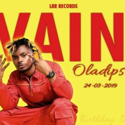 [Music + Video] Oladips – Vain