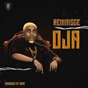 Reminisce – Oja (Prod. By Sarz)