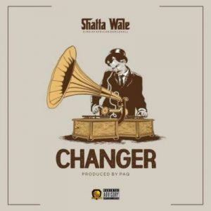 Shatta Wale – Changer (Prod. by Paq)