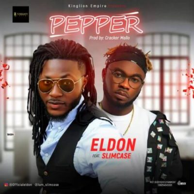 Eldon ft. Slimcase – Pepper