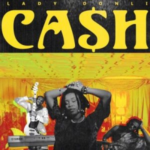 Lady Donli – Cash