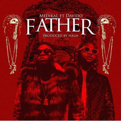 Medikal ft. Davido – Father