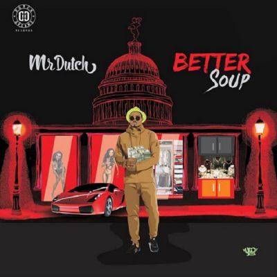 Mr Dutch – Better Soup