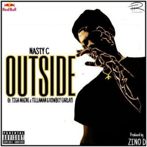 Nasty C ft. Tiga Maine, Tellaman & Kowbey Earlay – Outside