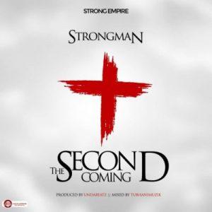 Strongman – Second Coming (Prod. by Undabeatz)
