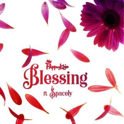 Pappy Kojo ft. Spacely – Blessing (Prod. by Nova)