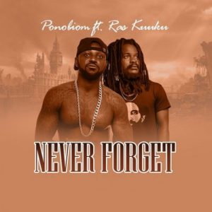 Yaa Pono ft. Ras Kuuku – Never Forget