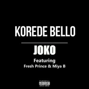 Korede Bello ft. Fresh Prince & Miya B – Joko