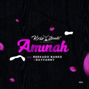 Krizbeatz, Reekado Banks & Rayvanny – Aminah