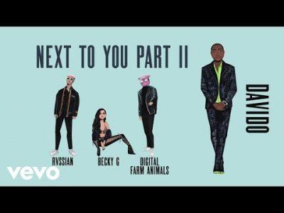 Becky G & Digital Farm Animals ft. Rvssian & Davido – Next To You Part II
