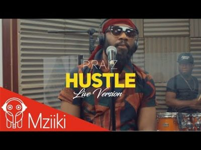 [Video] Praiz ft. Alternate Sound – Hustle [Live Version]