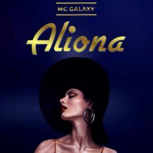 MC Galaxy – Aliona (Prod. By Phantom)
