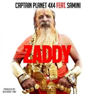 Captain Planet (4×4) ft. Samini – Zaddy (Prod. by BeatBoss Tims)